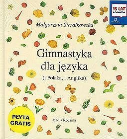 Gimnastyka dla języka - Strzałkowska Małgorzata