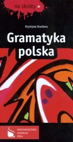 Gramatyka polska. Na skróty