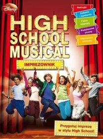 High School Musical Imprezownik - Praca zbiorowa
