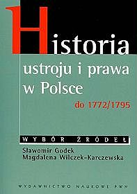 Historia ustroju i prawa w Polsce do 1772/1795