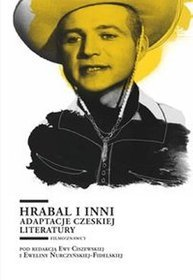 EBOOK Hrabal i inni. Adaptacje czeskiej literatury