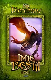 Imię Bestii, tom 1: Spoglądając w otchłań