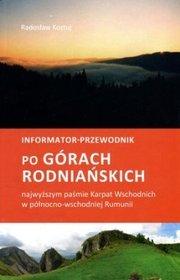 Informator-przewodnik po Górach Rodniańskich