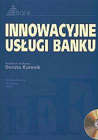 Innowacyjne usługi banku + CD