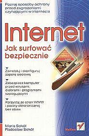 Internet. Jak surfować bezpiecznie