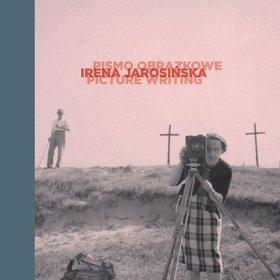 Irena Jarosińska: pismo obrazkowe