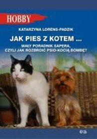 Jak pies z kotem...