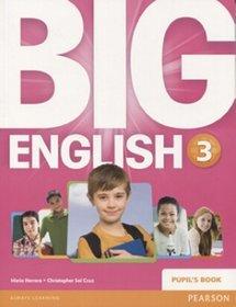 Język angielski. Big English 3. Klasa 1-3. Podręcznik - szkoła podstawowa