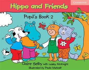 Język angielski. Hippo and Friends 2. Pupil's Book. Podręcznik - edukacja przedszkolna