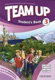 Język angielski. Team Up 3. Klasa 4-6. Podręcznik - szkoła podstawowa