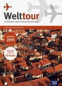 Język niemiecki. Welttour 4. Podręcznik z ćwiczeniami. Klasa 1-3. Podręcznik (+CD) - szkoła ponadgimnazjalna