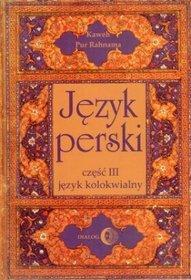 Język perski, część 3. Język kolokwialny (+ 4 CD)