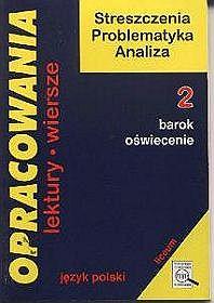 Język polski, Opracowania - część 2, liceum i technikum
