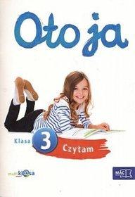 Język polski. Oto ja. Czytam. Klasa 3. Zeszyt ćwiczeń - szkoła podstawowa