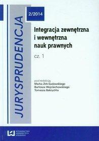 EBOOK Integracja zewnętrzna i wewnętrzna nauk prawnych. Cz. 1
