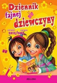 Kalendarz 2013. Kalendarz książkowy - Dziennik fajnej dziewczyny