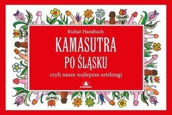 Kamasutra po śląsku czyli nasze nojlepsze sztelongi
