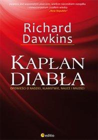 Kapłan Diabła. Opowieści o nadziei, kłamstwie, nauce i miłości - Richard Dawkins