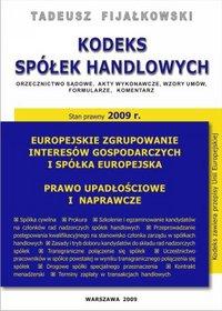 Kodeks spółek handlowych 2009 - Tadeusz Fijałkowski