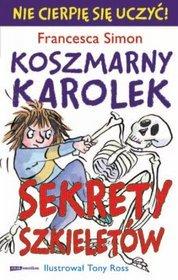 Koszmarny Karolek Sekrety szkieletów