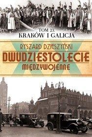 Kraków i Galicja - Dzieszyński Ryszard