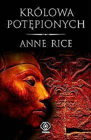Królowa potępionych - Anne Rice