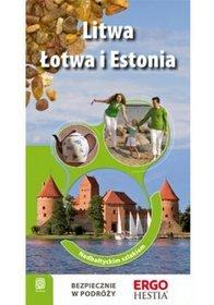 Litwa, Łotwa i Estonia. Nadbałtyckim szlakiem