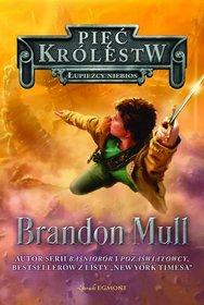 Łupieżcy niebios - Brandon Mull