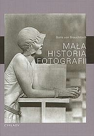 Mała historia fotografii - Boris Brauchitsch, von