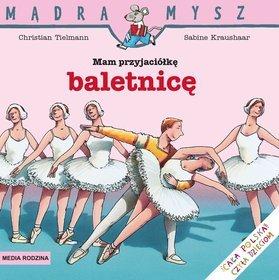 Mam przyjaciółkę baletnicę