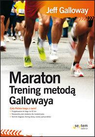Maraton. Trening metodą Gallowaya
