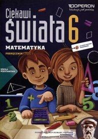 Matematyka. Ciekawi świata. Klasa 6. Podręcznik. Część 1 - szkoła podstawowa
