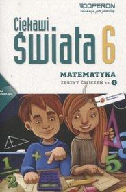 Matematyka. Ciekawi świata. Klasa 6. Zeszyt ćwiczeń. Część 1 - szkoła podstawowa