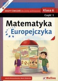 Matematyka. Matematyka Europejczyka. Klasa 6. Zeszyt ćwiczeń. Część 1 - szkoła podstawowa