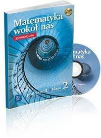 Matematyka. Matematyka wokół nas. Klasa 2. Podręcznik (+CD) - gimnazjum