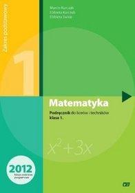 Matematyka. Zakres podstawowy. Klasa 1. Podręcznik - szkoła ponadgimnazjalna