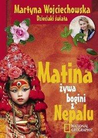 Matina. Żywa bogini z Nepalu - Martyna Wojciechowska