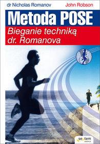Metoda Pose. Bieganie techniką dr. Romanova - Wojciech Białas