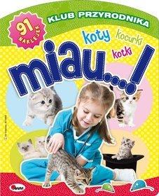 Klub przyrodnika MIAU koty kotki kocurki