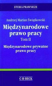 Międzynarodowe prawo pracy Tom 2 - Świątkowski Andrzej Marian
