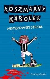 Koszmarny Karolek Mistrzowski strzał