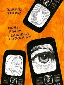 Mors Pinky i zagadka ludolfiny