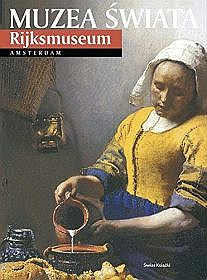 MUZEA ŚWIAT RIJKSMUSEUM AMSTERDAM