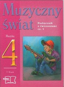 Muzyka, Muzyczny świat - podręcznik i ćwiczenia, klasa 4, część 1, szkoła podstawowa