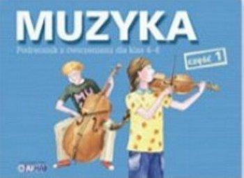 Muzyka - podręcznik, część 1, klasa 4-6, szkoła podstawowa
