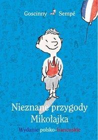 Nieznane przygody Mikołajka. Wydanie polsko-francuskie