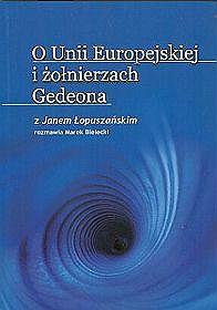 O Unii Europejskiej i żołnierzach Gedeona