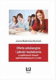 EBOOK Oferta edukacyjna i jakość kształcenia w publicznych liceach ogólnokształcących w Łodzi