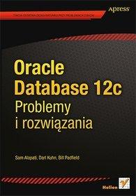 Oracle Database 12c. Problemy i rozwiązania