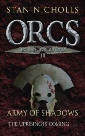 Orcs Bad Blood II Army of Shadows